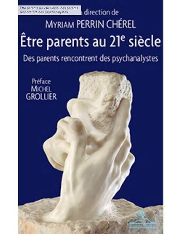 Myriam Perrin Chérel - être parents au 21ème siècle