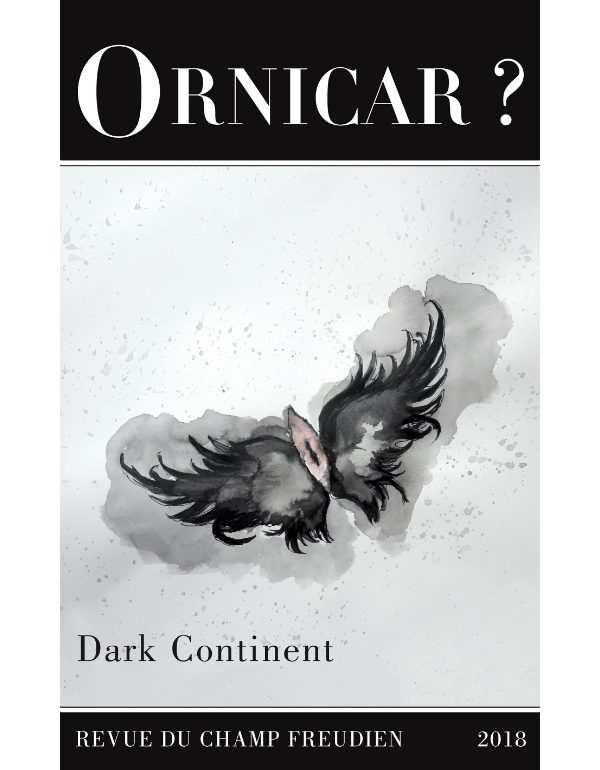 Revue Ornicar ? 52 Dark Continent