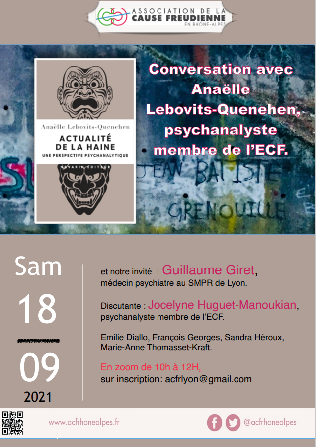 Actualité de la Haine, conversation avec Anaëlle Lebovits-Quenehen, psychanalyste membre de l'ECF