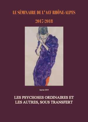 Par Lettre n°42 : les psychoses ordinaires et les autres sous transfert