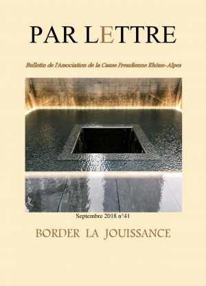 Par Lettre -n°41 - Border la jouissance