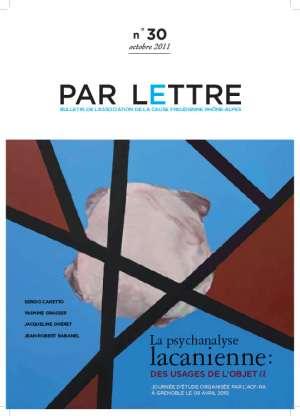 Par lettre - N° 30 - La psychanalyse lacanienne : des usages de l'objet a
