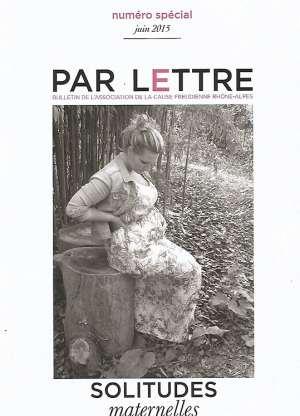 Par Lettre - N° spécial - Solitudes maternelles