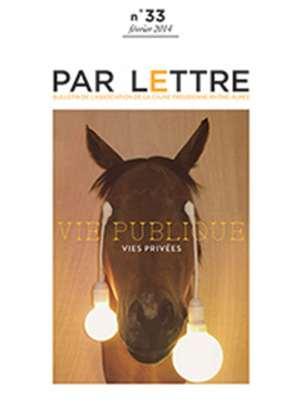 Par Lettre - N°33 - Vies publiques, Vies privées