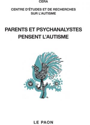 Echo autour du livre Parents et psychanalystes pensent l'autisme