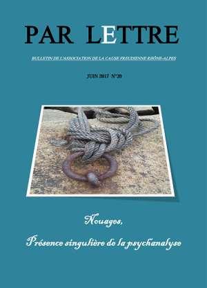 Par lettre - N° 39 - Nouages, Présence singulière de la psychanalyse